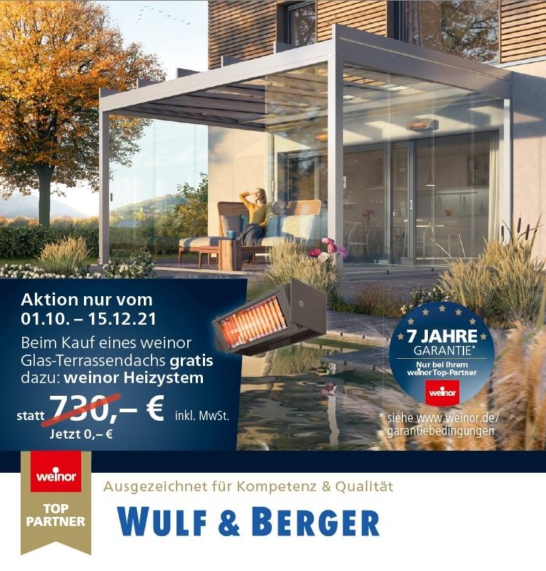Aktion Weinor und Wulf und Berger gratis Heizsystem neu bei Wulf & Berger